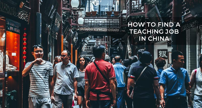 How to find a teaching job in China