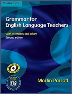 Grammar for English Language Teachers by Martin Parrott