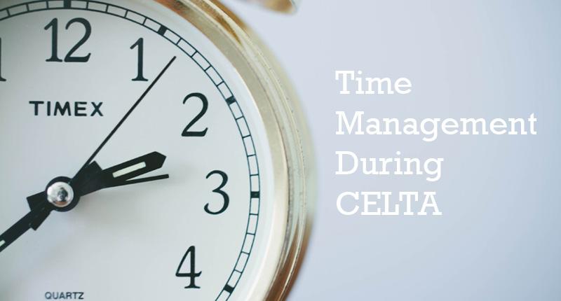 Time management during CELTA