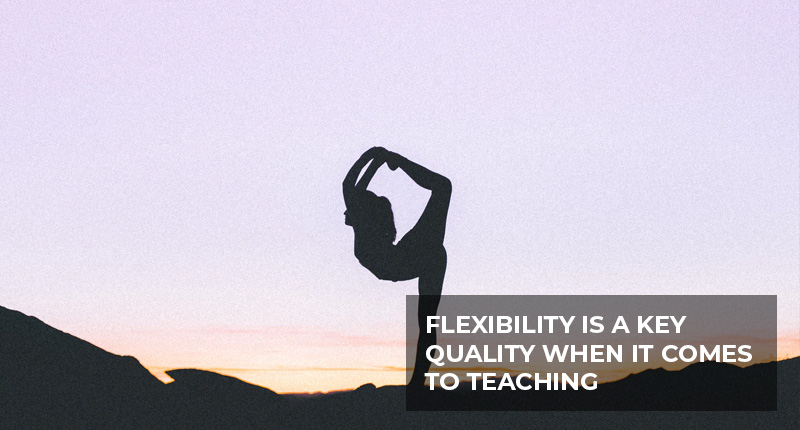 Trainees should also be flexible